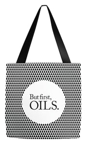 Tote Bag 18x18 inch But first, oils tote