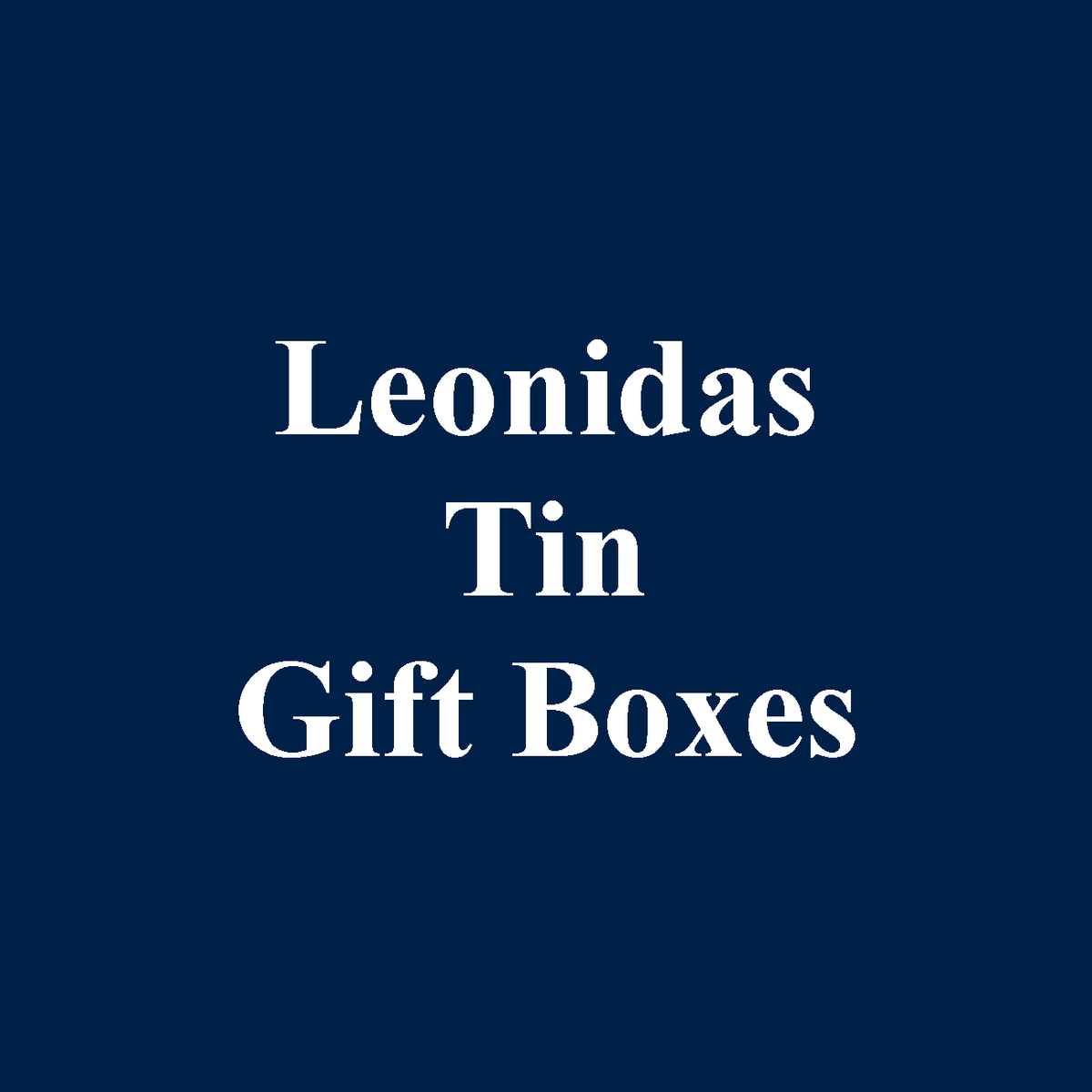 Leonidas Belgian Chocolates Collection of Classic Tin Gift Boxes