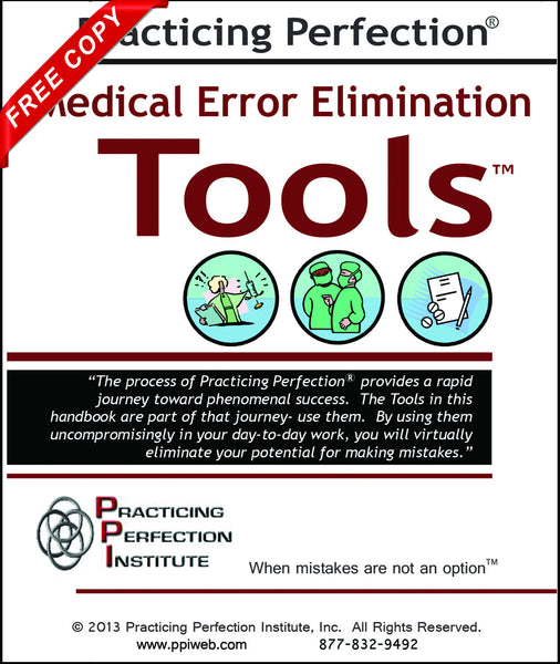 FREE Medical Error Elimination Tools™ Handbook ($4.95 Shipping & Handling)