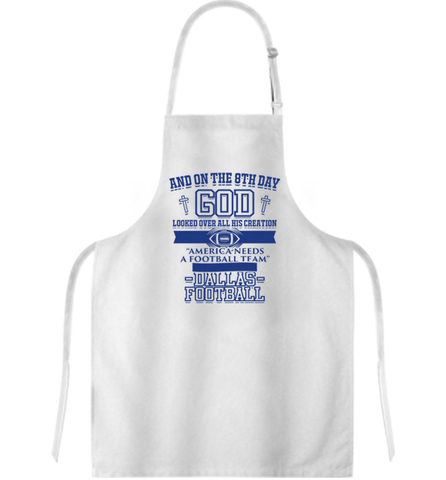And On The Eighth Day Dallas Fan Apron