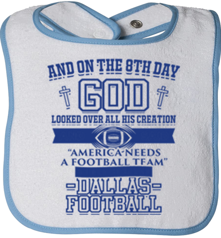 And On The Eighth Day Dallas Fan Bibs