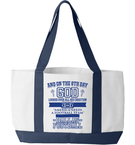 And On The Eighth Day Dallas Fan Tote Bag
