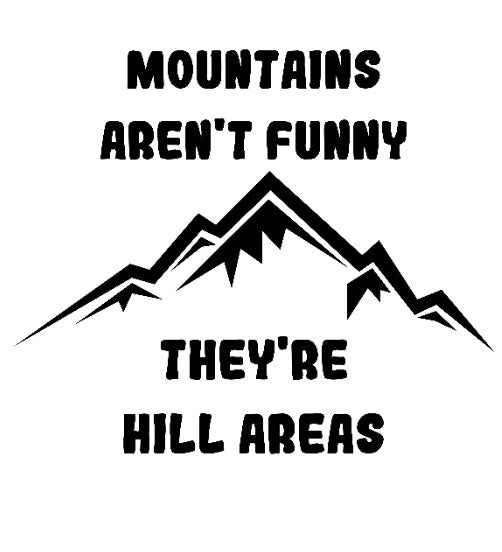 Mountains Aren't Funny