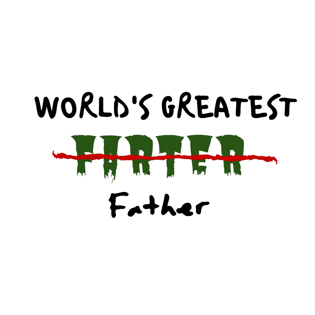 Worlds Greatest Father