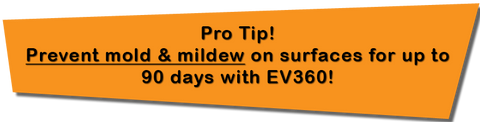 Use EV360 Antimicrobial Spray to prevent mold & mildew on surfaces