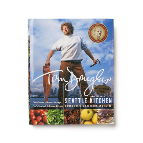Signed Tom Douglas Seattle Kitchen Book
