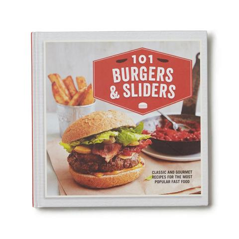 101 Burgers & Sliders cookbook, hard cover, 144 pages, 101 recipes, 7.5