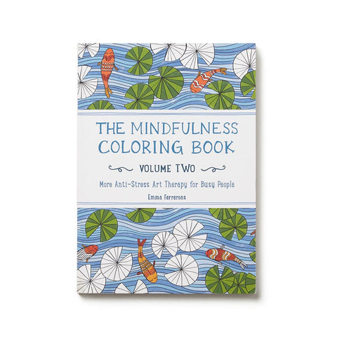 The Mindfulness Coloring Book - Volume 2