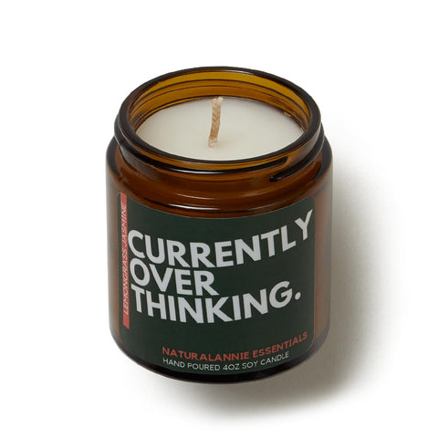 Currently Over Thinking Candle