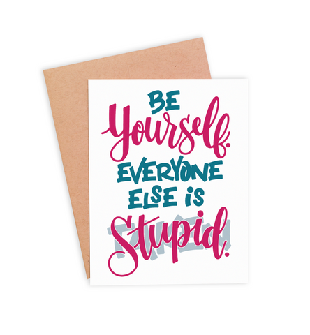 Be Yourself Encouragement Card - PaperFreckles