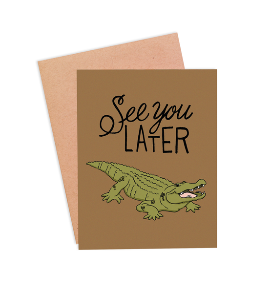 See You Later Alligator Card - PaperFreckles
