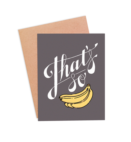 That's So Bananas Card - PaperFreckles