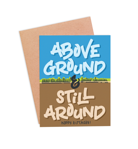 Above Ground Birthday Card - PaperFreckles