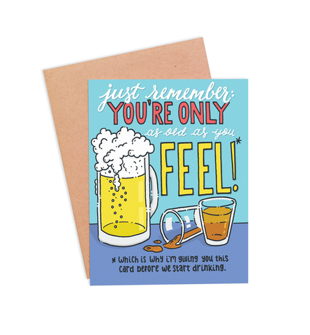 As Old as You Feel Card - PaperFreckles