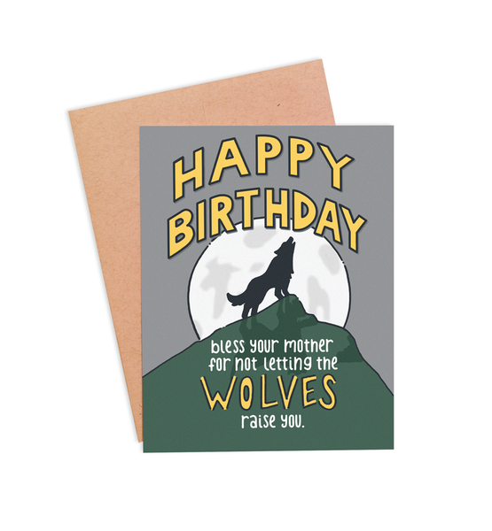 Raised by Wolves Birthday Card - PaperFreckles