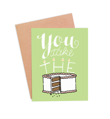 You Take The Cake Birthday Card - PaperFreckles
