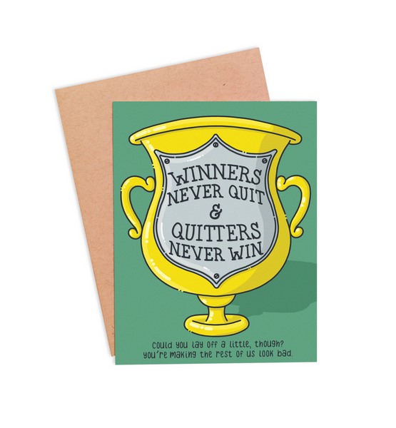 Winners Never Quit Congratulations Card - PaperFreckles
