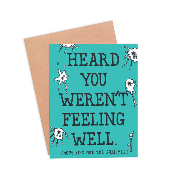 Hope It's Not The Squirts Get Well Card - PaperFreckles