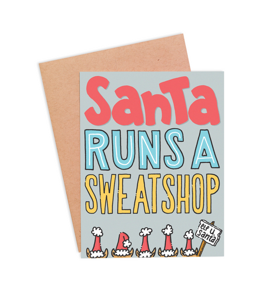 Santa's Sweatshop Christmas Card - PaperFreckles