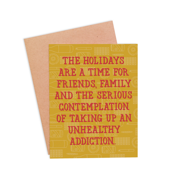 Unhealthy Addiction Christmas Card - PaperFreckles