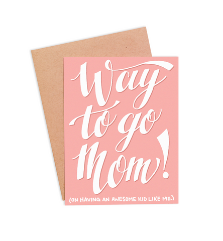 Way to Go Mom! Mother's Day Card - PaperFreckles