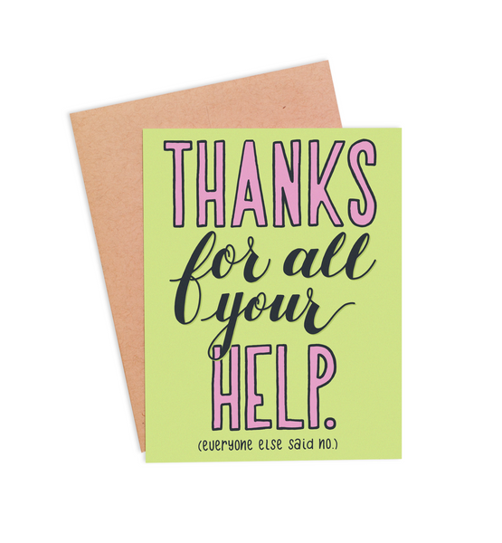 Everyone Else Said No Thank You Card - PaperFreckles