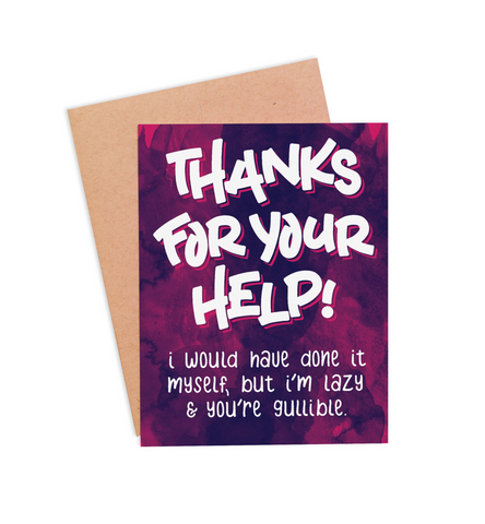 Lazy & Gullible Thank You Card - PaperFreckles