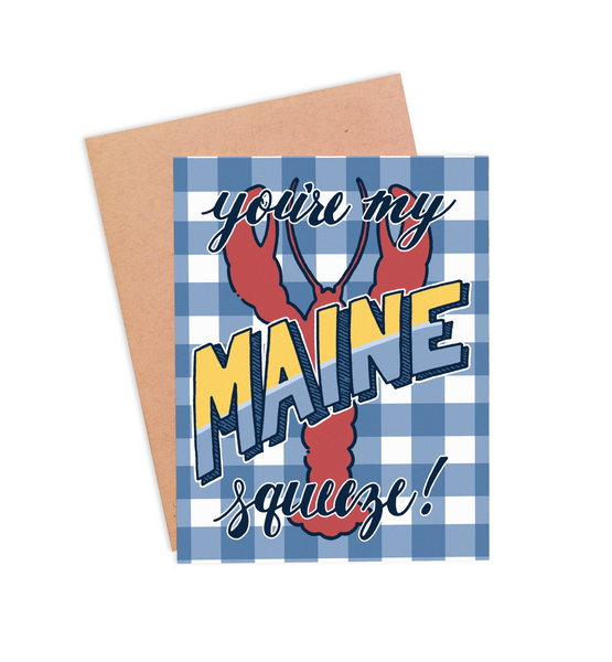 You're My Maine Squeeze Valentine's Card - PaperFreckles