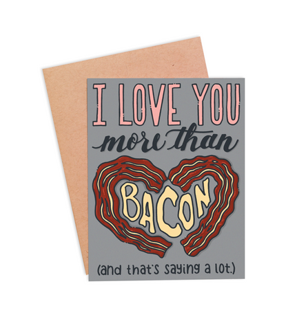 More Than Bacon Valentine's Card - PaperFreckles
