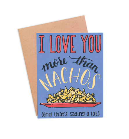 More Than Nachos Valentine's Card - PaperFreckles