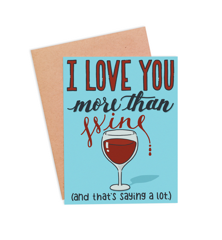 More Than Wine Valentine's Card - PaperFreckles