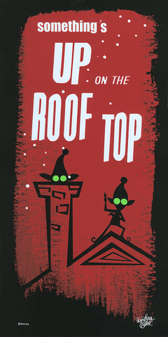Cyclops Print Works Print #25: Something's Up On The Roof Top (Prep & Landing) by Lorelay Bové