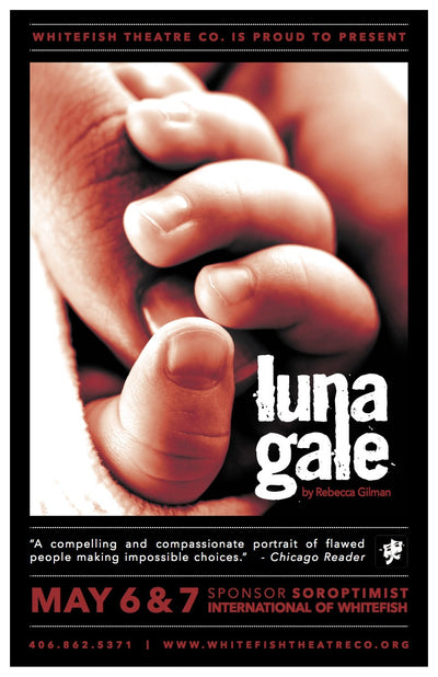 Whitefish Theatre Co. presents Luna Gale