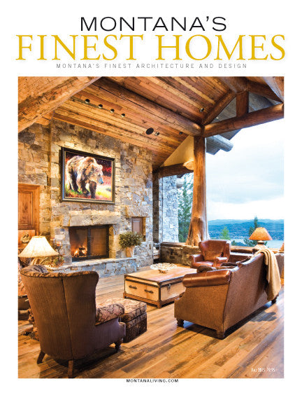 Montana's Finest Homes: the best in Montana architecture, design and construction
