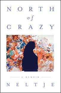 Writer presents 'North of Crazy'