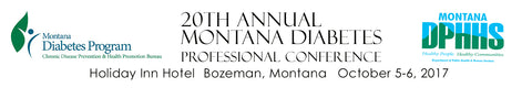 2017 montana diabetes conference in bozeman montana health journal