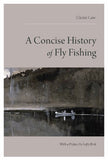 A Concise History of Fly Fishing - Montana Living