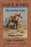 Charlie Russell: The Cowboy Years - Montana Living