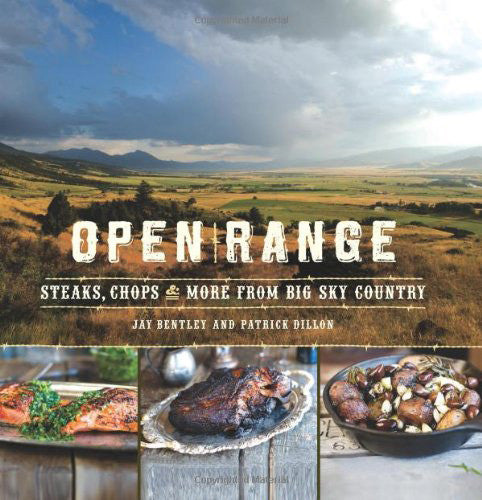 Open Range Cookbook - Montana Living