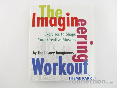 "Disney Editions 2005 ""The Imagineering Workout"" Paperback Book"