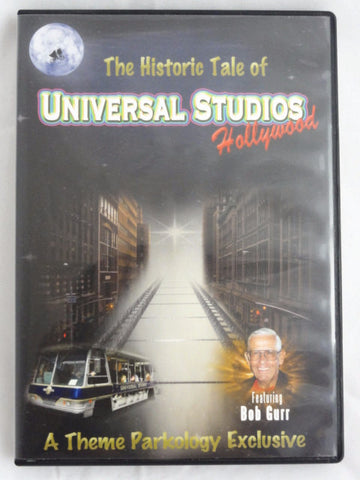 Theme Parkology The Historic Tale Of UNIVERSAL STUDIOS HOLLYWOOD Documentary DVD W/ Disney Legend Bob