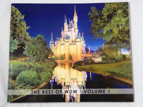 The Best Of Walt Disney World Volume 1 WDW 4 Park 2015 Photography Art Book