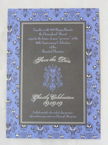 Disneyland HAUNTED MANSION 40th Anniversary Ghostly Celebration 09-09-09 Save The Date Invitation Card