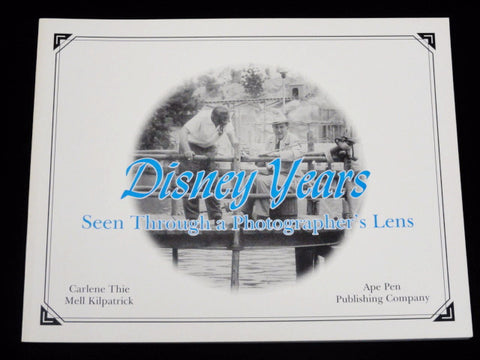 Disney Years Seen Through A Photographer's Lens RARE First Edition 2002 Book