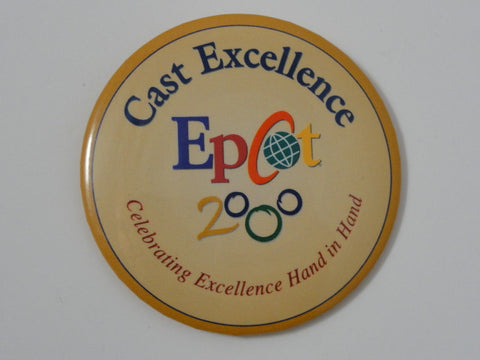 Walt Disney World 2000 Cast Exclusive EPCOT CAST EXCELLENCE Celebrating The Future Hand In Hand Pin Back Button