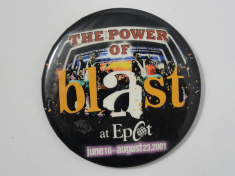Walt Disney World EPCOT Power Of BLAST 2001 Pin Back Button