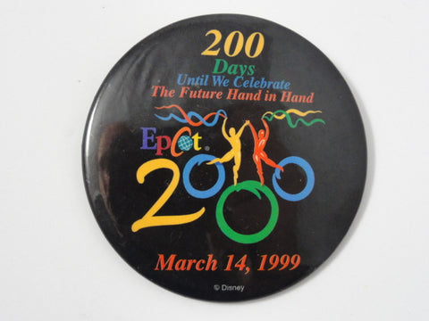 Walt Disney World 2000 Cast Exclusive EPCOT 200 Days Until We Celebrate Future Hand In Hand 1999 Pin Back Button