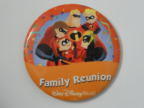 Walt Disney World Family Reunion THE INCREDIBLES Theme Park Event Exclusive Pin Back Button