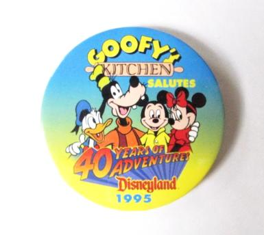 Disneyland 40th Anniversary Goofy's Kitchen 1995 Pinback Button