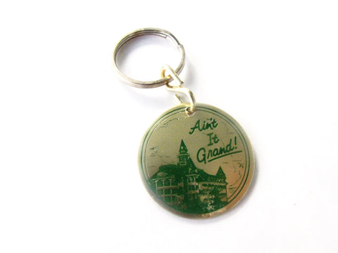 "Walt Disney World Grand Floridian Resort ""Ain't It Grand"" Keychain"